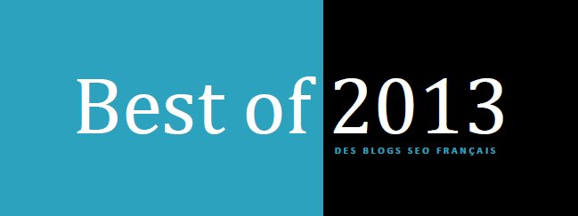 Best of 2013 des blogs SEO francophones